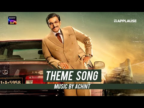 THEME SONG   SCAM 1992 - The Harshad Mehta Story   SonyLIV Originals