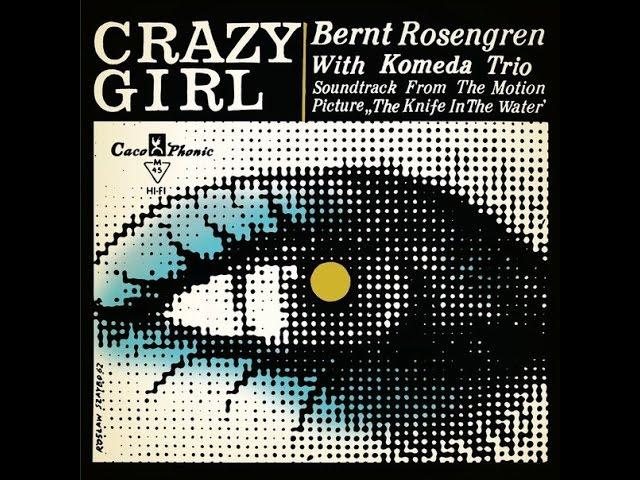 """名曲千夜一夜物語-626~""""Crazy Girl""""-Krzysztof Komeda-1961"""