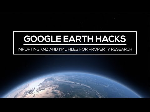 google-earth-hacks:-importing-kmz-and-kml-files-for-property-research