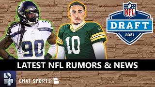 NFL Rumors: Jadeveon Clowney Back To Seattle? Packers Wanted Jordan Love Earlier? + 2021 NFL Draft