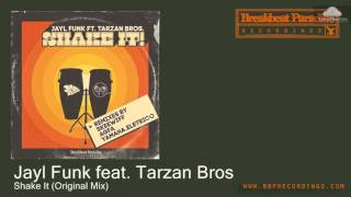 BBP-115 Jayl Funk feat. Tarzan Bros - Shake It (Original Mix) [Funky Breaks]