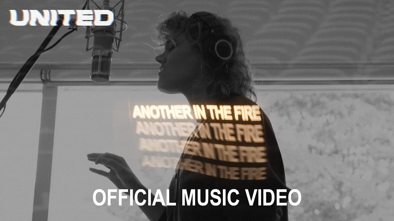 Hillsong United Releases Official Music Video for 'Another in the Fire'