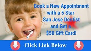 Child Dentist In San Jose Ca - San Jose Children Dentistry: Pediatric Dentistry- Dentist For Kids