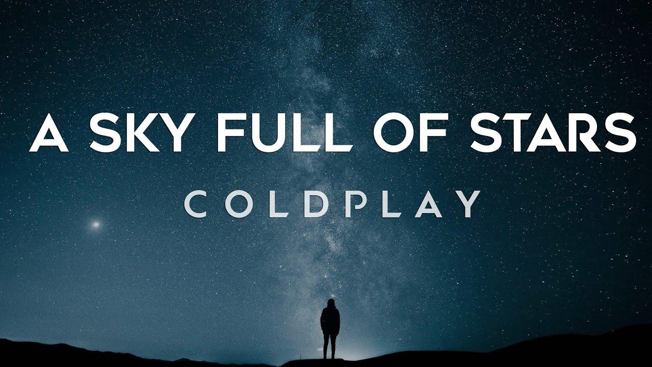 Coldplay A Sky Full Of Stars Lyrics Youtube