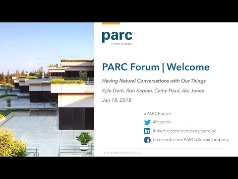 "PARC Forum: ""Having Natural Conversations with Our Things"""