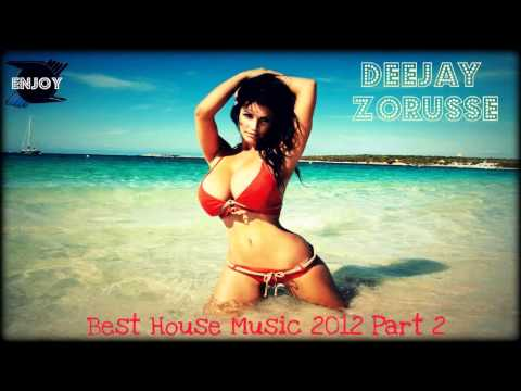 New Best House Music 2012 Part 2 By: DJ Zoru$$£ (Free Dowload + PlayList )