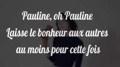 [PAROLES-LYRICS] Pomme - Pauline