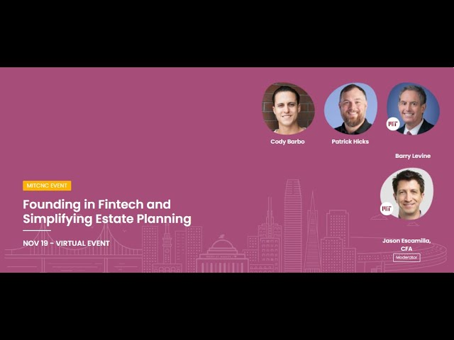 Founding in Fintech and Simplifying Estate Planning