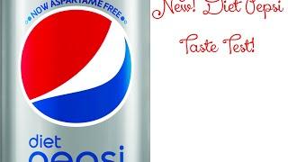 New Diet Pepsi. Taste Test! Aspartame Free.