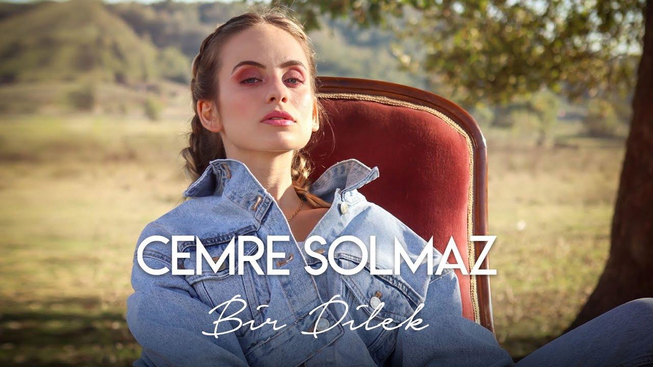 Cemre Solmaz - Bir Dilek (Official Video)