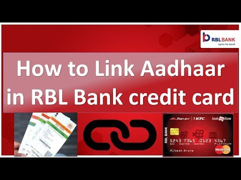 How to Link aadhaar number in RBL Bank credit card