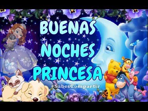 Buenas noches y Dulces Sue�os Princesa