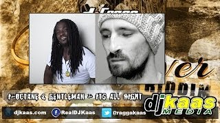 I Octane & Gentleman - Its all right (Feb 2014) [Cane River Riddim] DJ-Frass | Zojak | Reggae