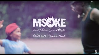 Msoke feat. Julian Maier-Hauff - Celebrate Summertime