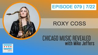 CHICAGO MUSIC REVEALED with guest Roxy Coss