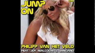 Philipp Van Het Veld feat. Joy Malcolm & Emiliano - Jump On (Extended Mix)