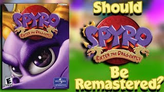 Spyro - Should Enter the Dragonfly be Remastered?
