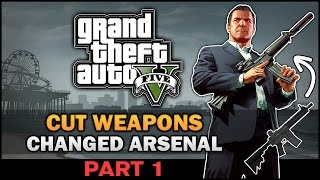GTA V - Removed Weapons [Part 1] [Beta Analysis] - Feat. SWEGTA