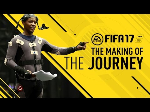 FIFA 17 - The Making Of The Journey