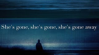 NIИ - She's Gone Away (LYRICS ON SCREEN) 📺