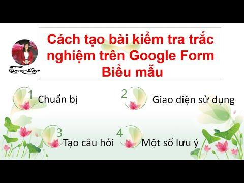 Cách tạo bài kiểm tra trắc nghiệm trên Google Form (Đầy đủ)