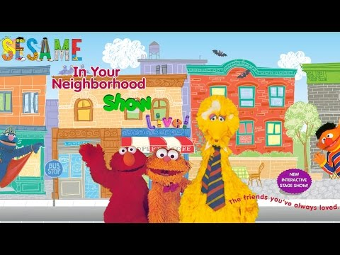 Sesame's In Your Neighborhood Show Live!™ (Stage Show)