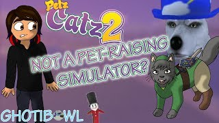 The STRANGEST Game I've Ever Played | Petz Catz 2/ Petz Dogz 2 [Wii/PS2] Review (Part 1) | GhotiBowl