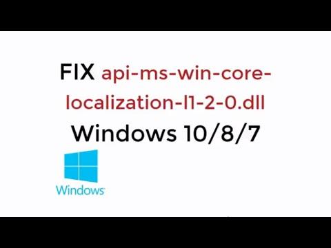 FIX Api-ms-win-core-localization-l1-2-0.dll Windows 10/8/7