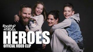 Rooftop Heroes HEROES Clip.mp3