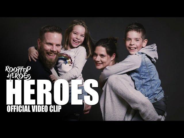 Rooftop Heroes - HEROES (Official Video Clip)