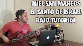 Miel San Marcos El Santo De Israel Bajo Tutorial With Tabs (HD)