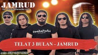 Download Lagu TELAT 3 BULAN   JAMRUD Karaoke mp3