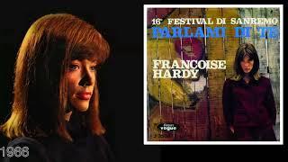 Francoise Hardy | Parlami di te - Nel mondo intero