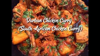 Durban Chicken Curry (South African Chicken Curry) - EatMee Recipes