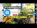 TUTORIAL : OPEN CAMERA MENJADI KAMERA PROFESIONAL #trik #opencamera #tutorial