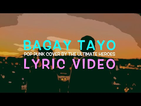 """""""Bagay Tayo"""" LYRIC  - Allmo$t Pop Punk Cover by The Ultimate Heroes"""