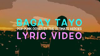 """Download """"Bagay Tayo"""" LYRIC VIDEO - Allmo$t (Pop Punk Cover by The Ultimate Heroes)"""