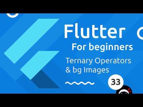 Flutter Tutorial for Beginners #33 -Ternary Operators