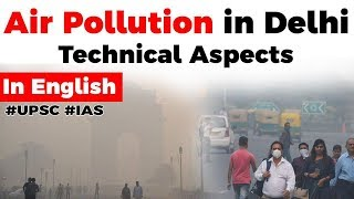 Stubble burning and pollution in Delhi, Role of North Westerly Winds explained, Current Affairs 2019