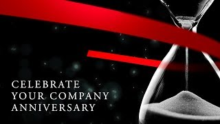 Celebrate your company anniversary