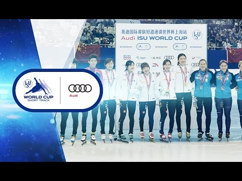Ladies 3000m Relay - Shanghai 2017 | Audi ISU World Cup Short Track