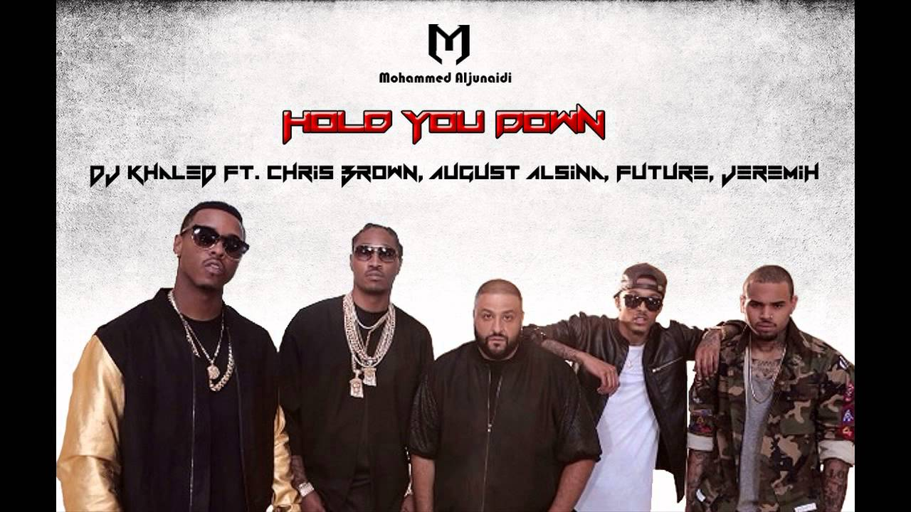 MP3: DJ Khaled - Hold You Down (feat. Chris Brown, August ...