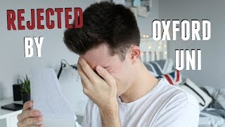 Rejected by Oxford + My Interview Experience (One Year On) | Jack Edwards