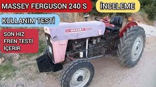 MASSEY FERGUSON 240 S    Detaylı İnceleme Kullanım Testi