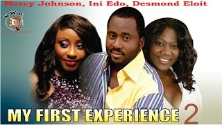 My First Experience 2    -  Nigerian Nollywood  Movie