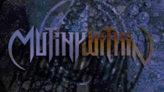Mutiny Within - The End