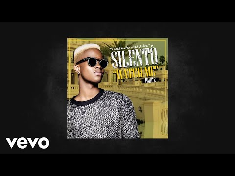 Silentó - Watch Me (Part 2) (AUDIO)