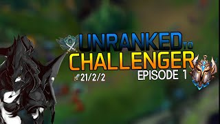 UNRANKED TO CHALLENGER | Vayne to Challenger begins - Episode 1