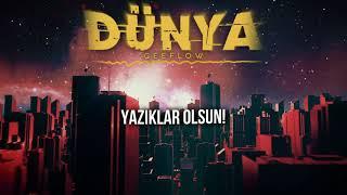 Geeflow - DÜNYA (Official Audio)