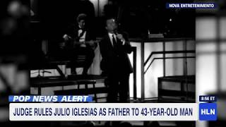 Julio Iglesias ruled to be father of man, 43